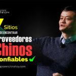 Dónde Encontrar Proveedores Chinos Confiables Cuando No Conoces A Nadie En China – 7 Sitios